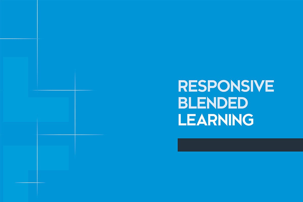 Responsive Blended Learning